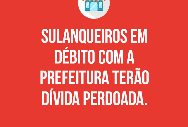 Sulanqueiros em débito com a Prefeitura de Caruaru terão dívida perdoada – Em Caruaru