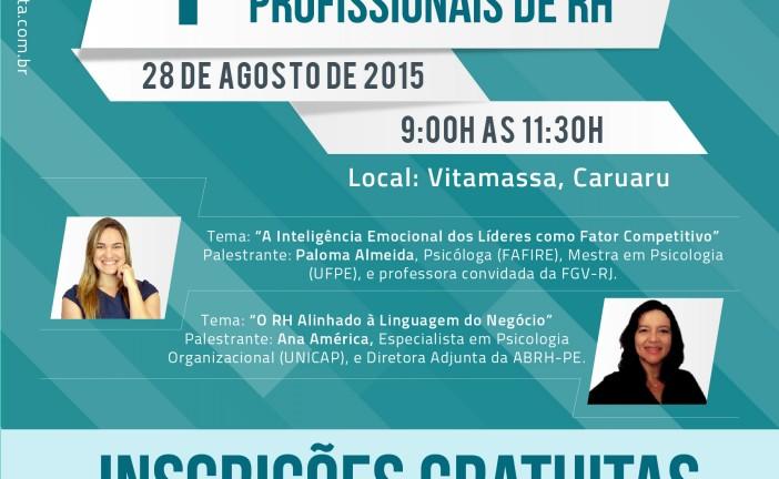 Primeiro encontro de profissionais de RH – Em Caruaru